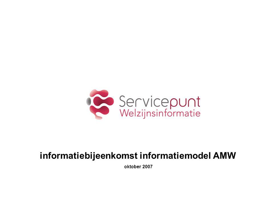 informatiebijeenkomst informatiemodel AMW oktober 2007