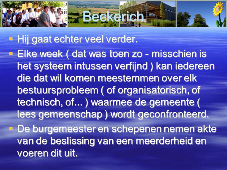 Beckerich  Hij gaat echter veel verder.