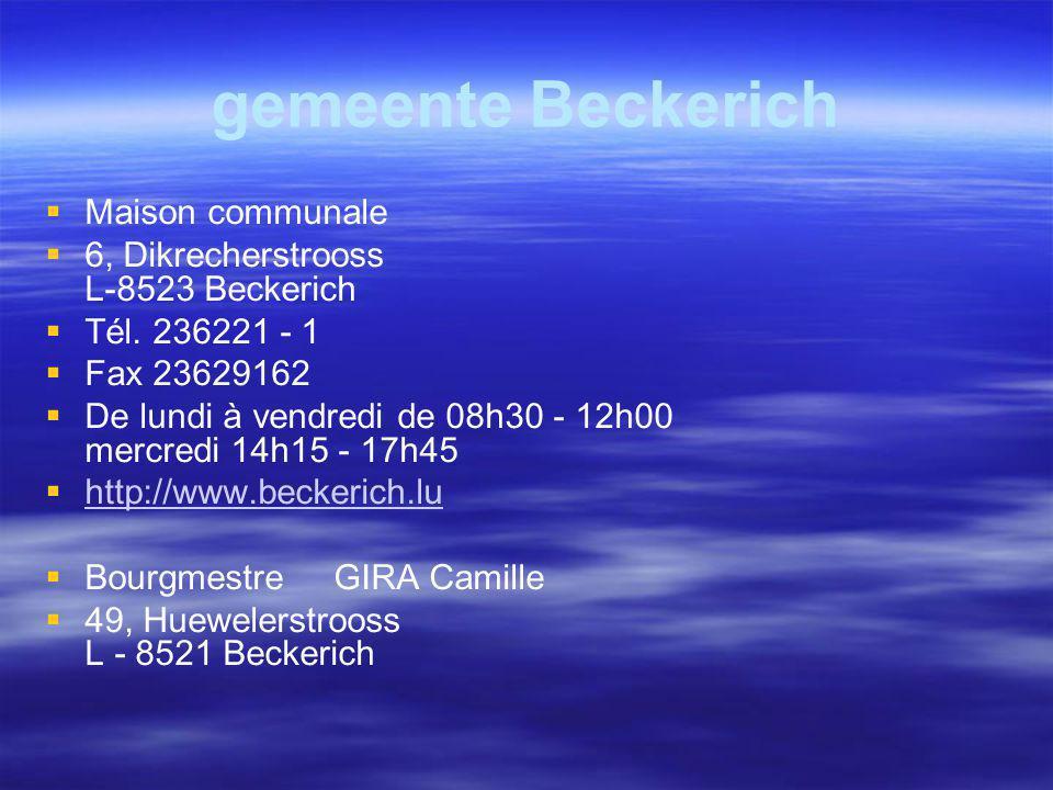 Beckerich Une forte participation citoyenne Dés 1982, les commissions consultatives jusque là réservées aux élus communaux ont été ouvertes aux femmes et aux hommes de la rue.