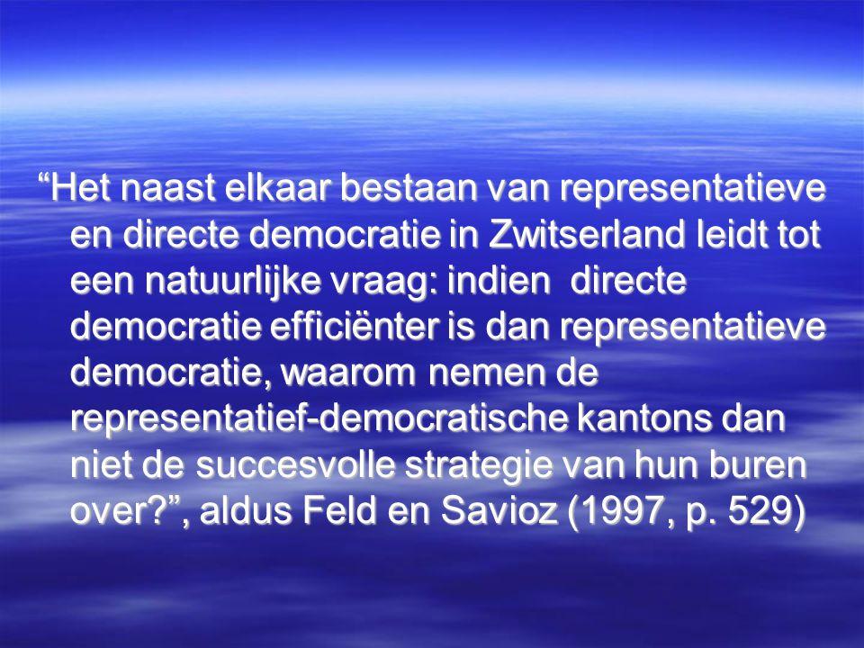 Het naast elkaar bestaan van representatieve en directe democratie in Zwitserland leidt tot een natuurlijke vraag: indien directe democratie efficiënter is dan representatieve democratie, waarom nemen de representatief-democratische kantons dan niet de succesvolle strategie van hun buren over , aldus Feld en Savioz (1997, p.