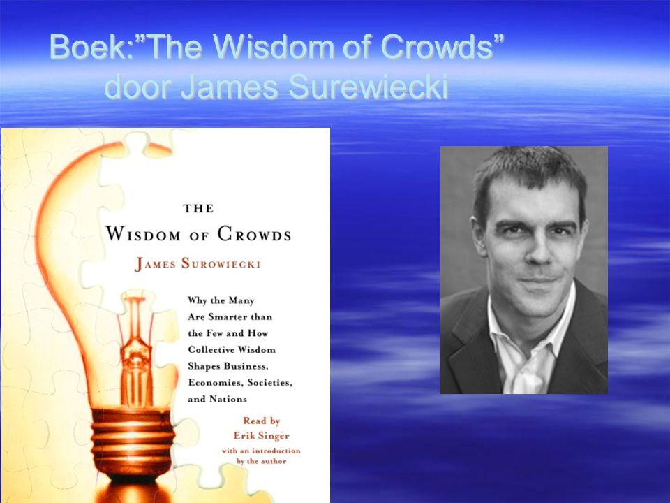 """Boek:""""The Wisdom of Crowds"""" door James Surewiecki"""