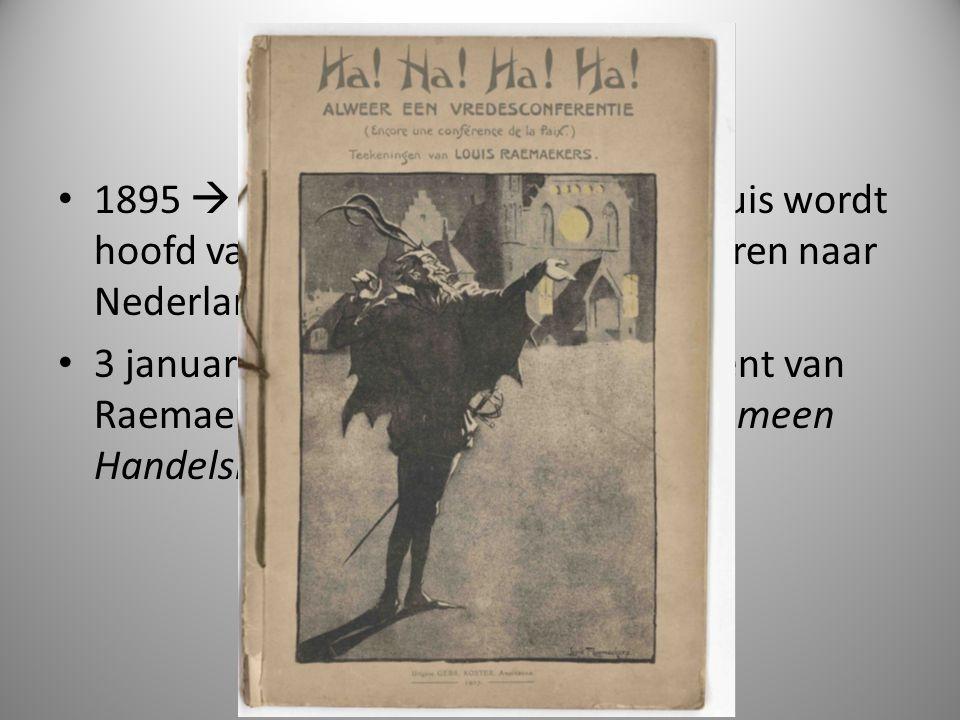 Louis Raemaekers 1895  vader Raemaekers sterft; Louis wordt hoofd van het gezin en moet terugkeren naar Nederland.