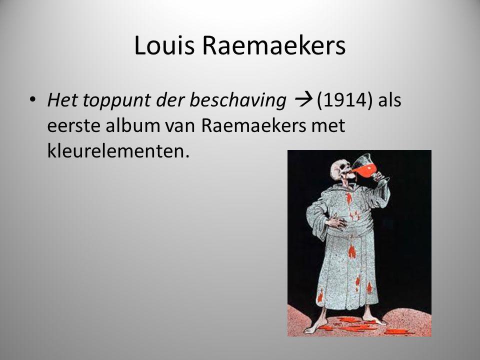 Louis Raemaekers Propaganda – Reclame waarmee je de mening van mensen probeert te beïnvloeden.