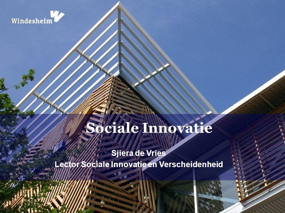 Sjiera de Vries Lector Sociale Innovatie en Verscheidenheid Sociale Innovatie