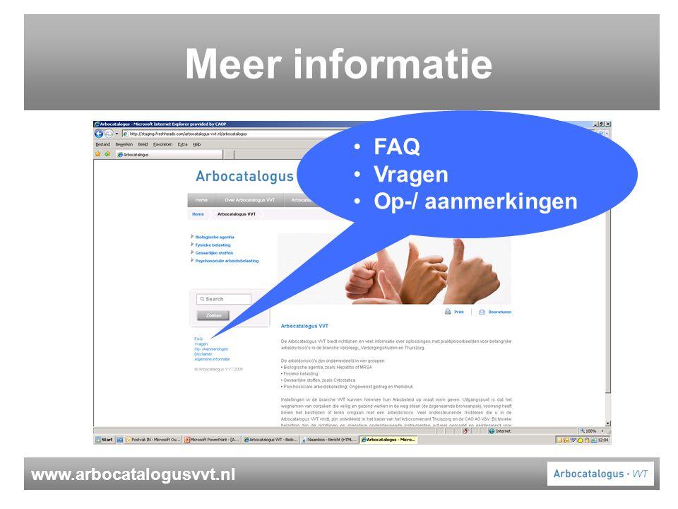 www.arbocatalogusvvt.nl Meer informatie FAQ Vragen Op-/ aanmerkingen
