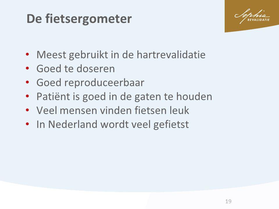 De fietsergometer Meest gebruikt in de hartrevalidatie Goed te doseren Goed reproduceerbaar Patiënt is goed in de gaten te houden Veel mensen vinden f