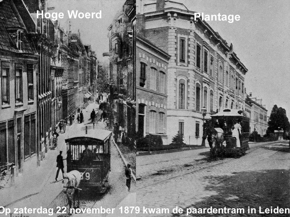 Hoge Woerd Plantage Op zaterdag 22 november 1879 kwam de paardentram in Leiden