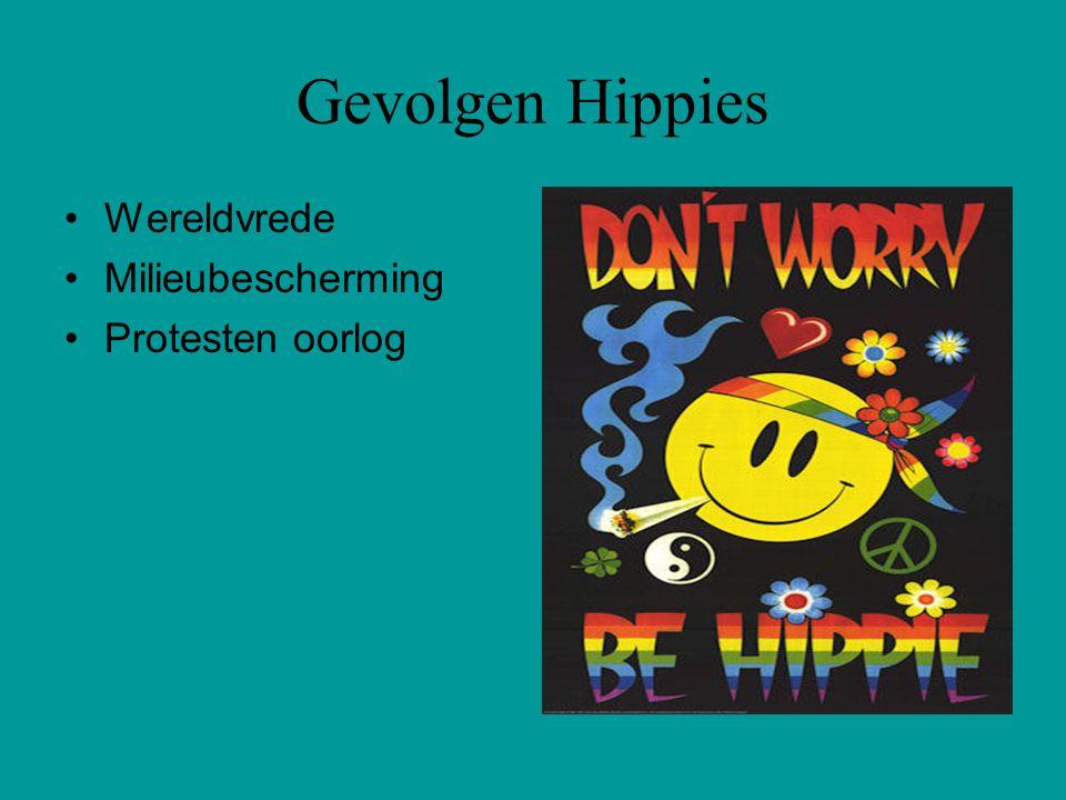 Gevolgen Hippies Wereldvrede Milieubescherming Protesten oorlog