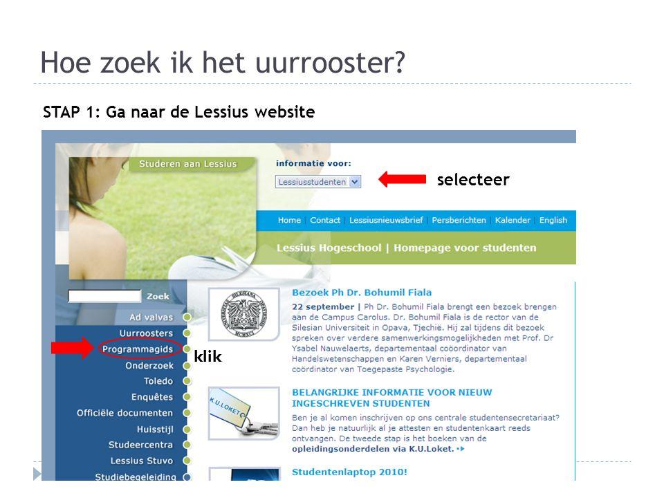Hoe zoek ik het uurrooster STAP 1: Ga naar de Lessius website selecteer klik