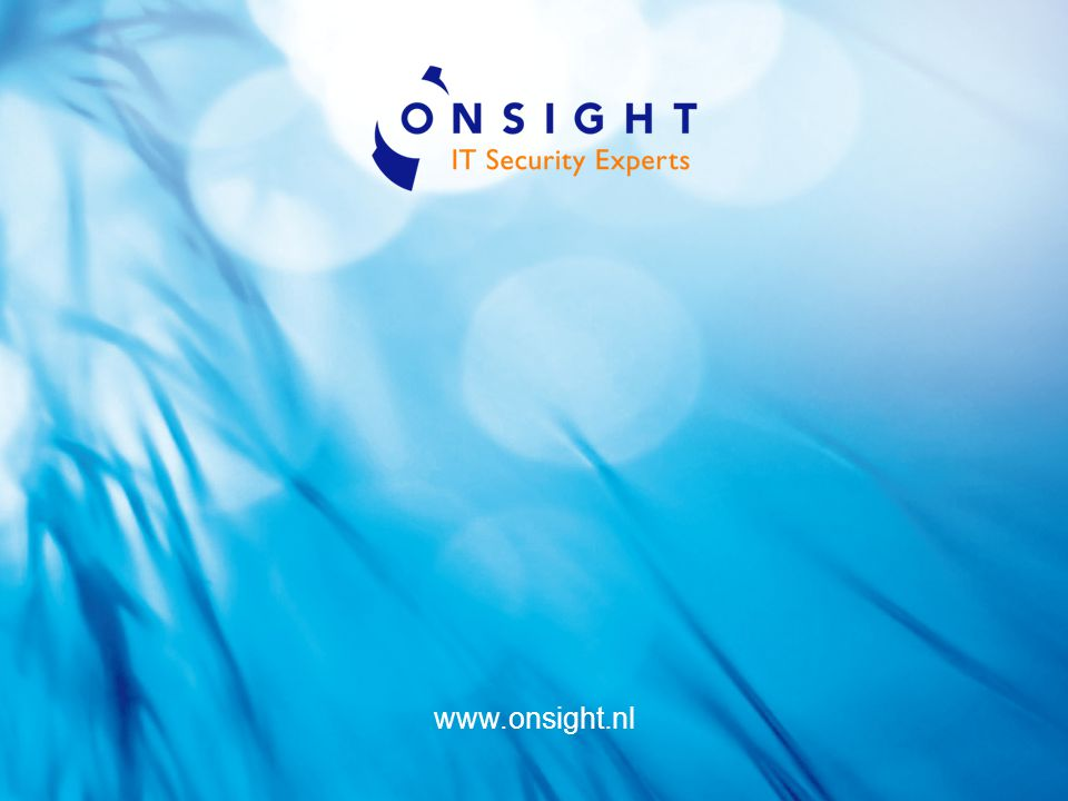 1 Onsight Managed Security Services Martijn Hakstege (CISSP, CISA) Manager Onsight MSS martijn.hakstege@onsight.nl
