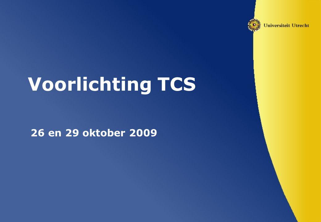 Voorlichting TCS 26 en 29 oktober 2009