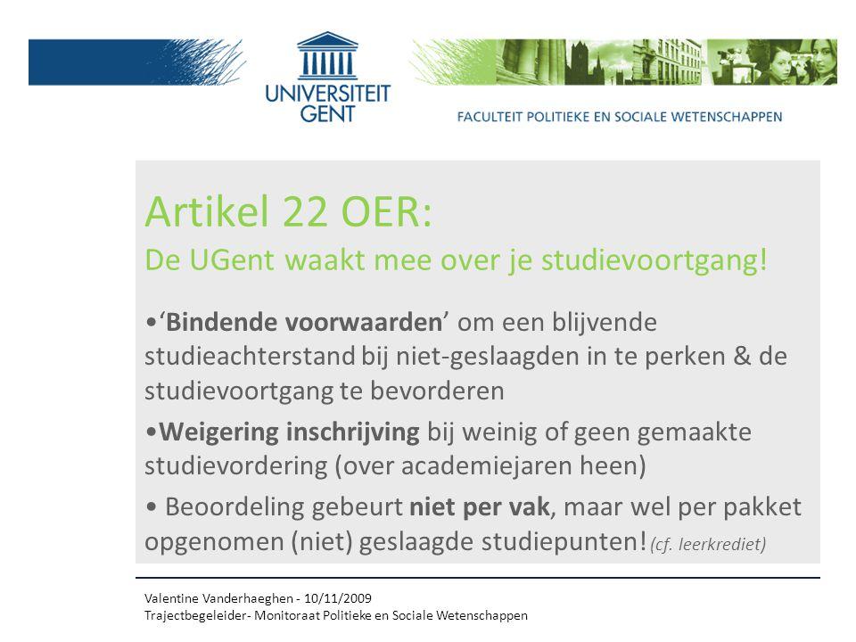 Artikel 22 OER: De UGent waakt mee over je studievoortgang.