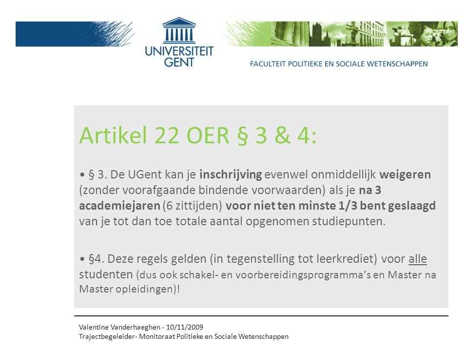Artikel 22 OER § 3 & 4: § 3.