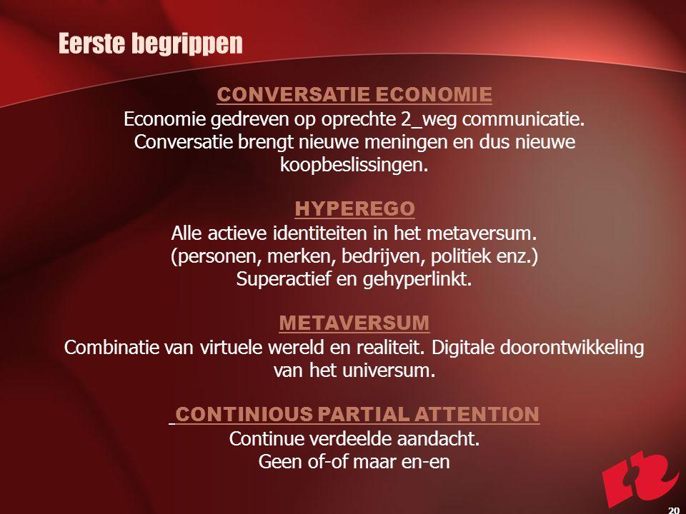 CONVERSATIE ECONOMIE Economie gedreven op oprechte 2_weg communicatie.