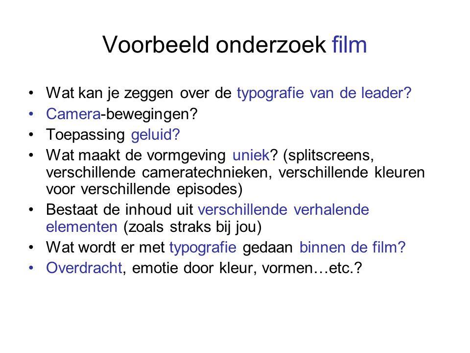 Voorbeeld onderzoek film Wat kan je zeggen over de typografie van de leader.