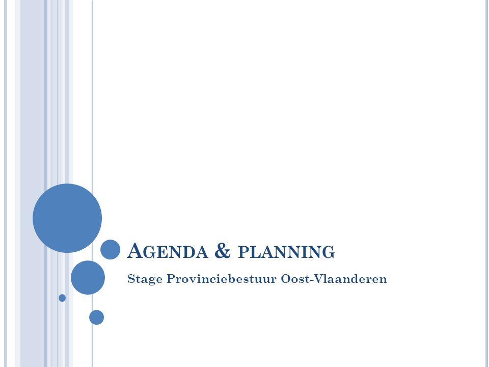 A GENDA & PLANNING Stage Provinciebestuur Oost-Vlaanderen