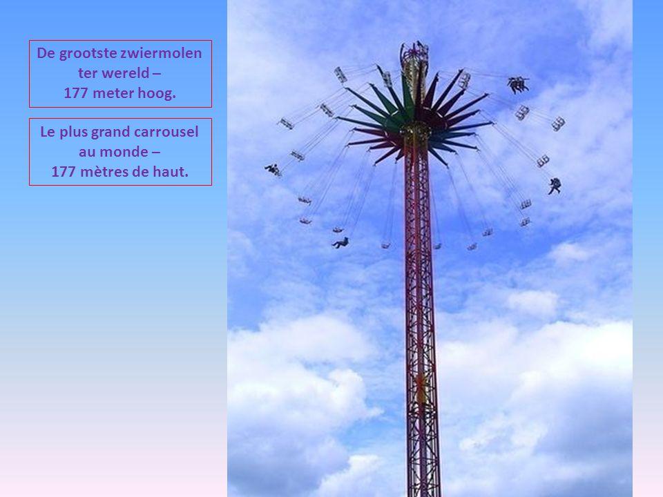 Le plus grand carrousel au monde – 177 mètres de haut.