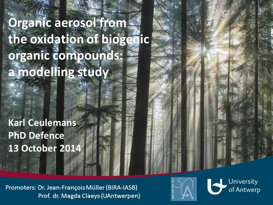 Organic aerosol from the oxidation of biogenic organic compounds: a modelling study Outline  The atmosphere and volatile organic compounds  Organic aerosols: How formed.