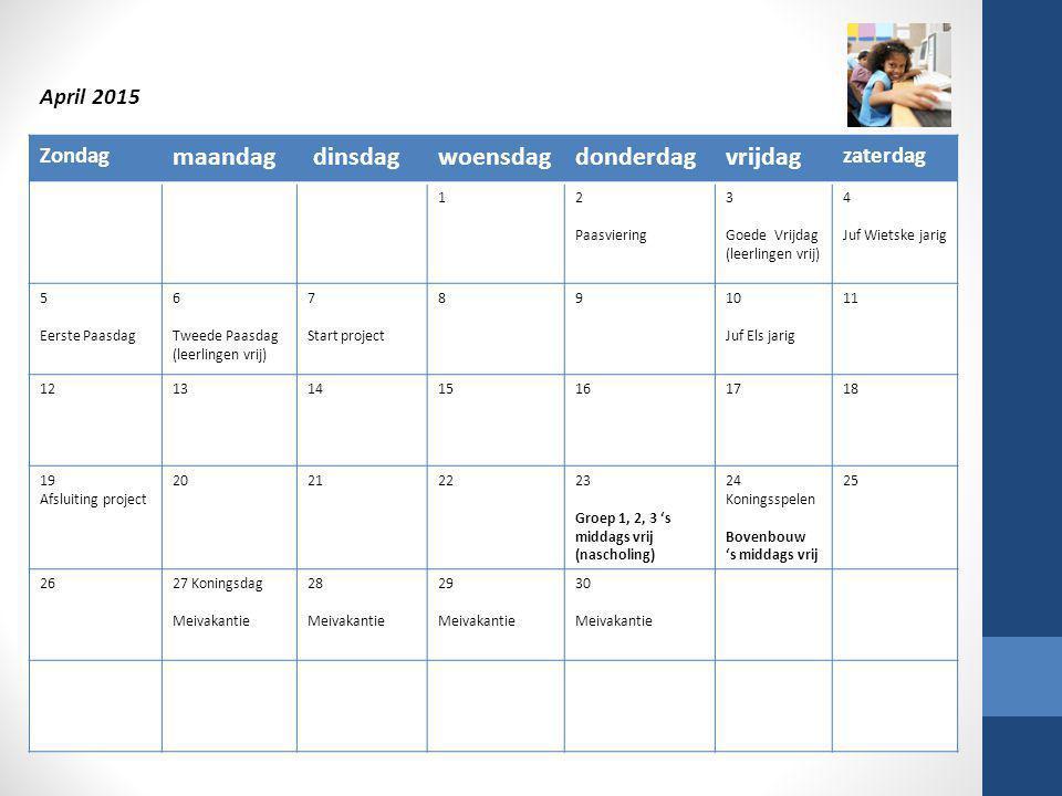 Zondag maandag dinsdagwoensdagdonderdagvrijdag zaterdag 12 Paasviering 3 Goede Vrijdag (leerlingen vrij) 4 Juf Wietske jarig 5 Eerste Paasdag 6 Tweede
