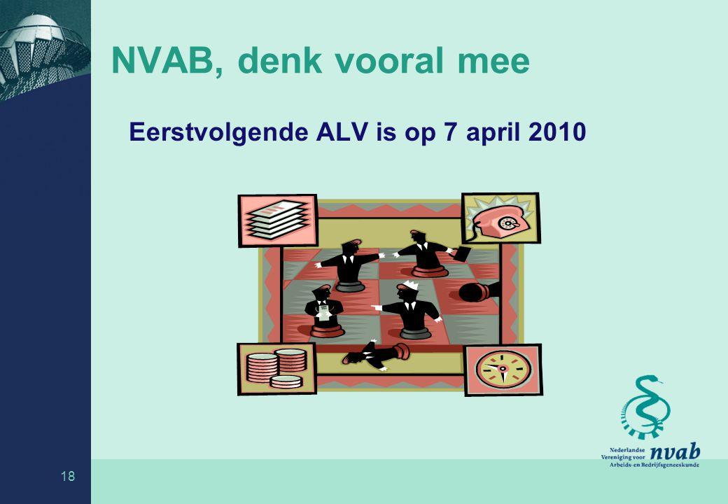 NVAB, denk vooral mee Eerstvolgende ALV is op 7 april 2010 18