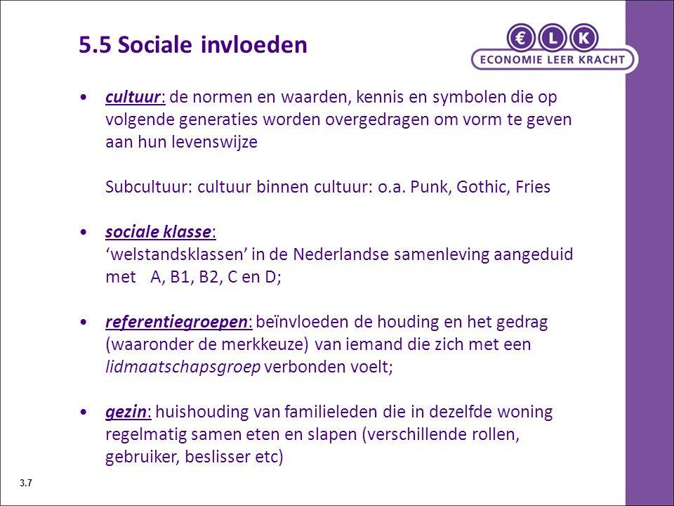 5.5 Sociale invloeden cultuur: de normen en waarden, kennis en symbolen die op volgende generaties worden overgedragen om vorm te geven aan hun levens