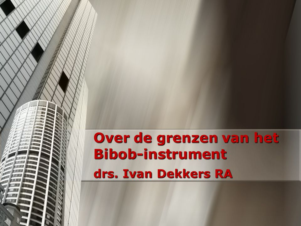 Doel Bibob Voorkomen dat criminaliteit wordt gefaciliteerd Breed onderzoek binnen de vastgoedsector toont aan dat toezicht en opsporing achteraf tekort schiet Voorkomen is beter dan genezen!
