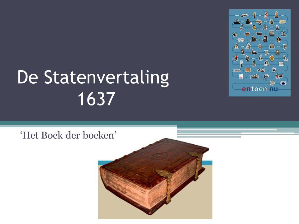 De Statenvertaling 1637 'Het Boek der boeken'