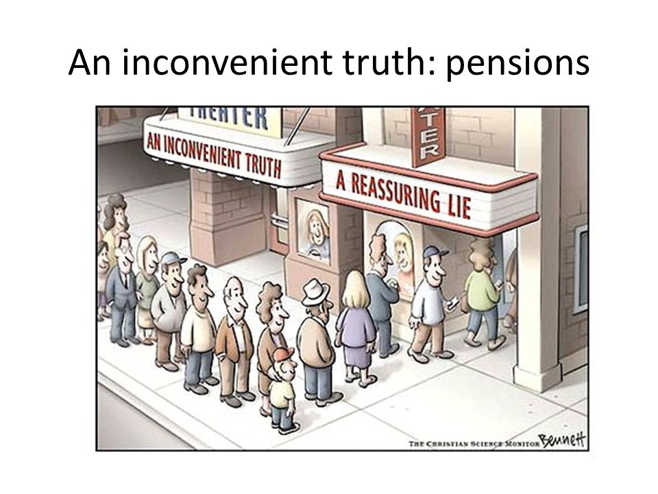 An inconvenient truth: pensions