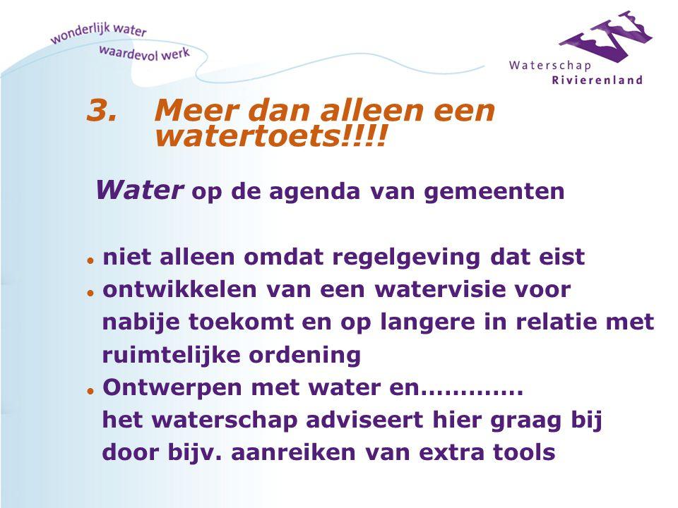 Ambitieladder en waterschalen Te bereiken door toepassen van WSRL-ambitieladder/waterschalen.