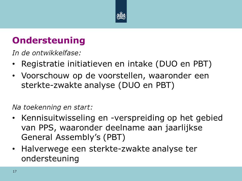 17 Ondersteuning In de ontwikkelfase: Registratie initiatieven en intake (DUO en PBT) Voorschouw op de voorstellen, waaronder een sterkte-zwakte analyse (DUO en PBT) Na toekenning en start: Kennisuitwisseling en -verspreiding op het gebied van PPS, waaronder deelname aan jaarlijkse General Assembly's (PBT) Halverwege een sterkte-zwakte analyse ter ondersteuning