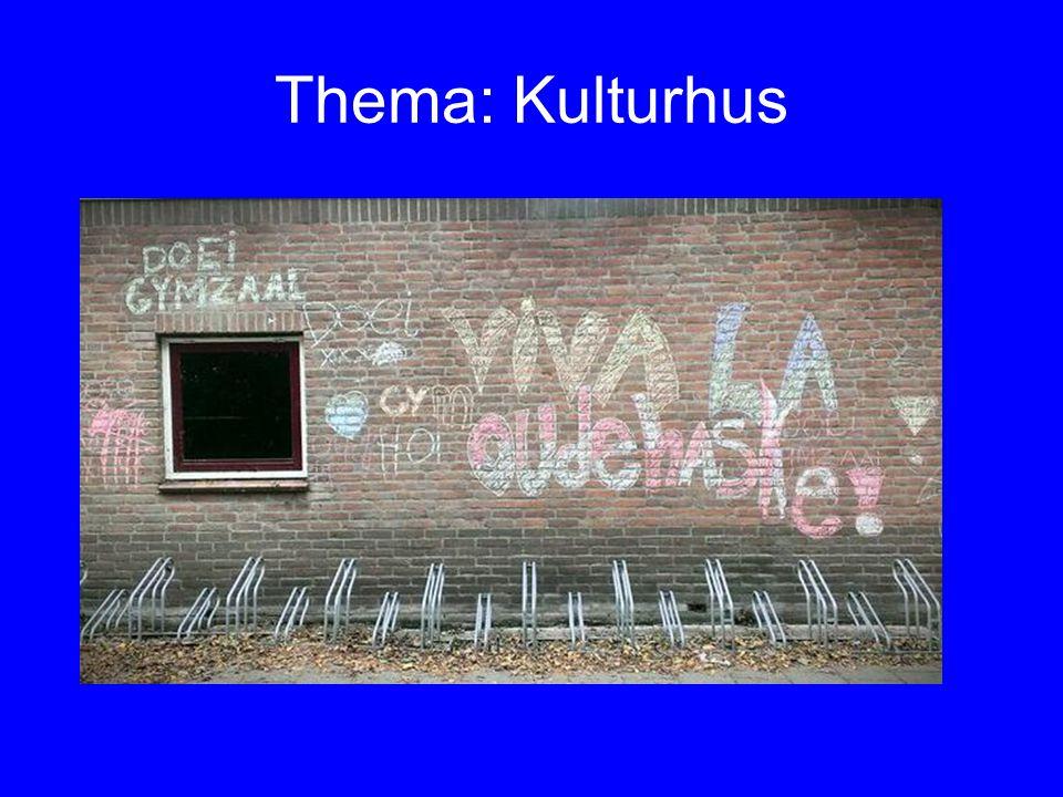 Thema: Kulturhus