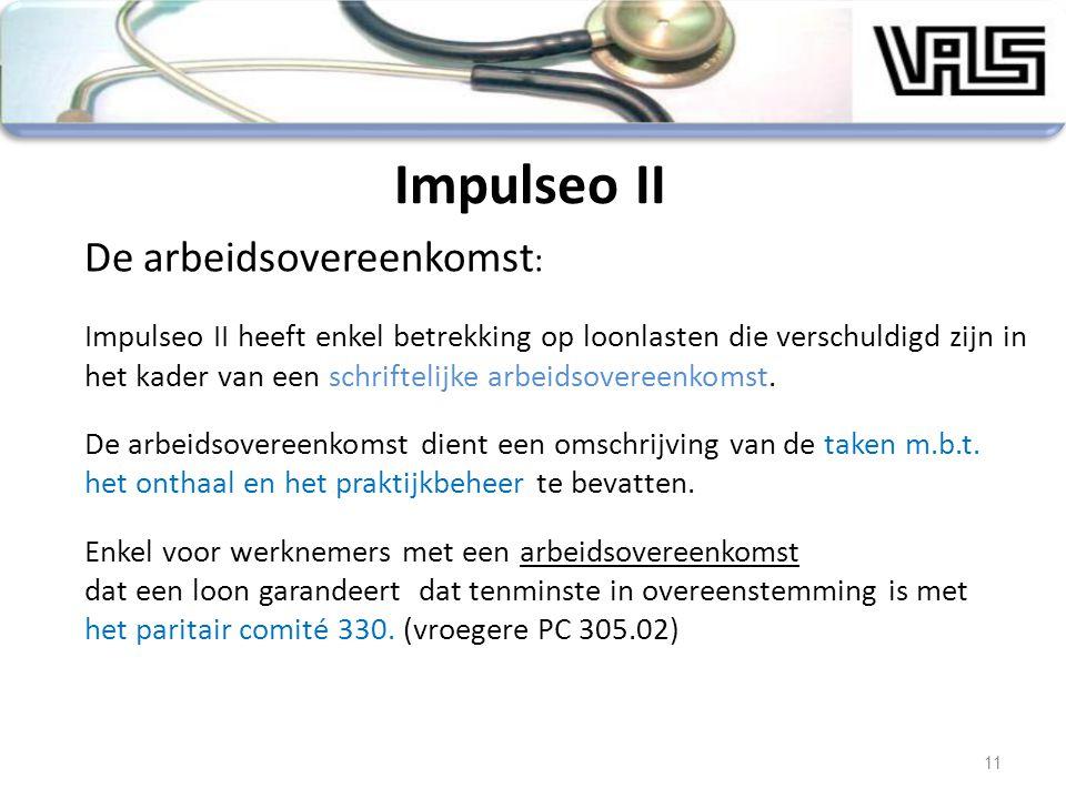 De arbeidsovereenkomst : Impulseo II heeft enkel betrekking op loonlasten die verschuldigd zijn in het kader van een schriftelijke arbeidsovereenkomst