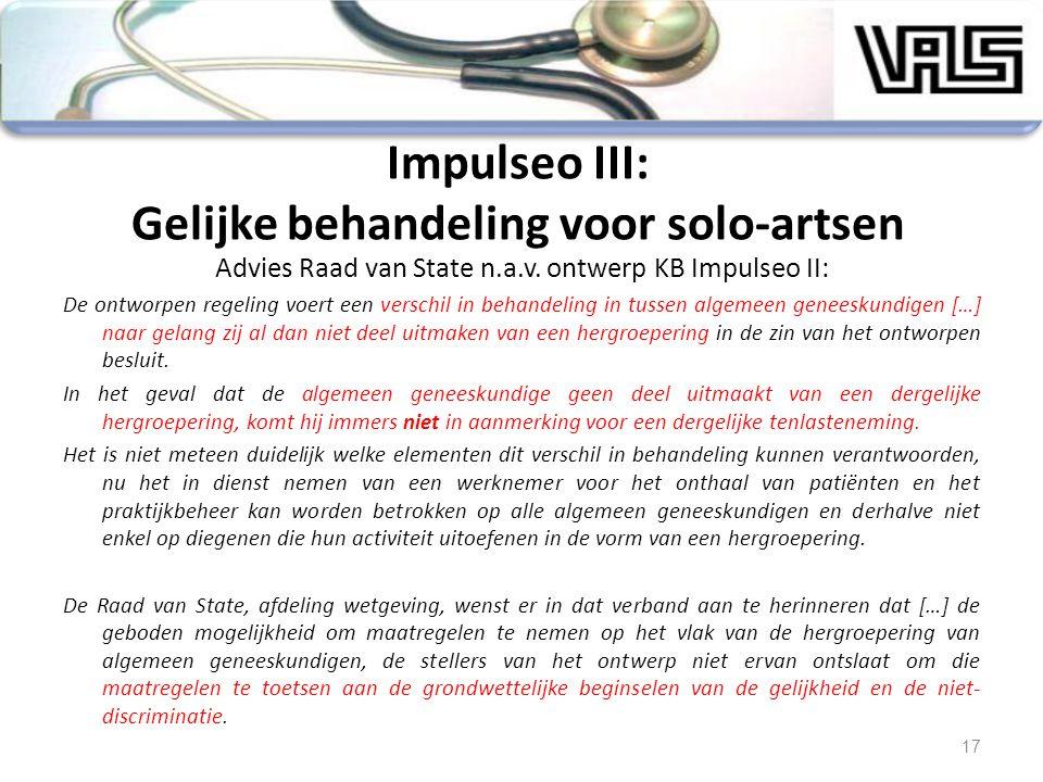 Advies Raad van State n.a.v. ontwerp KB Impulseo II: De ontworpen regeling voert een verschil in behandeling in tussen algemeen geneeskundigen […] naa