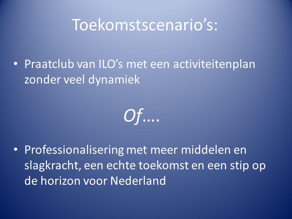Toekomstscenario's: Praatclub van ILO's met een activiteitenplan zonder veel dynamiek Of….