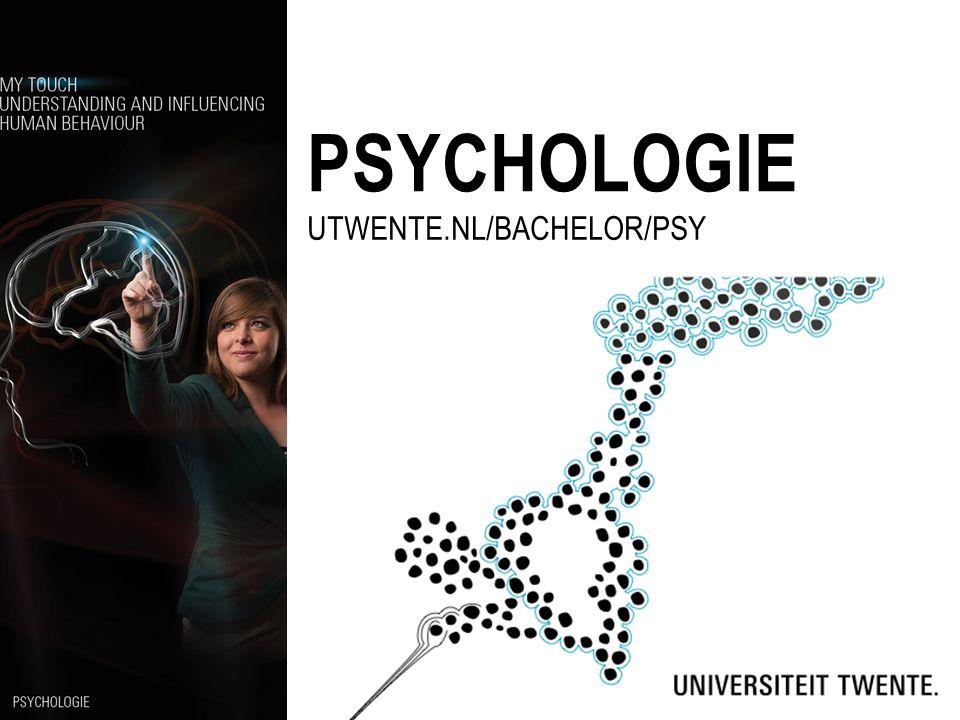 PSYCHOLOGIE UTWENTE.NL/BACHELOR/PSY