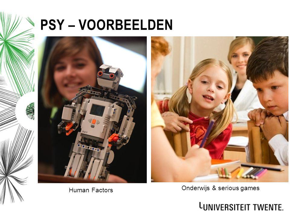 Human Factors Onderwijs & serious games PSY – VOORBEELDEN