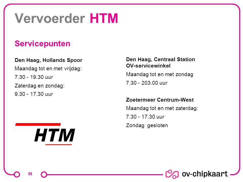 Vervoerder HTM Den Haag, Hollands Spoor Maandag tot en met vrijdag: 7.30 - 19.30 uur Zaterdag en zondag: 9.30 - 17.30 uur Den Haag, Centraal Station O