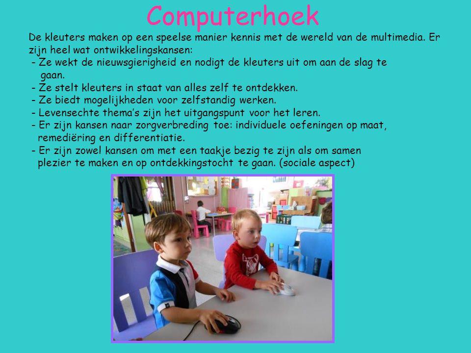 Computerhoek De kleuters maken op een speelse manier kennis met de wereld van de multimedia. Er zijn heel wat ontwikkelingskansen: - Ze wekt de nieuws