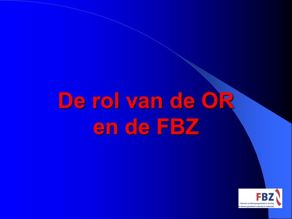 De rol van de OR en de FBZ