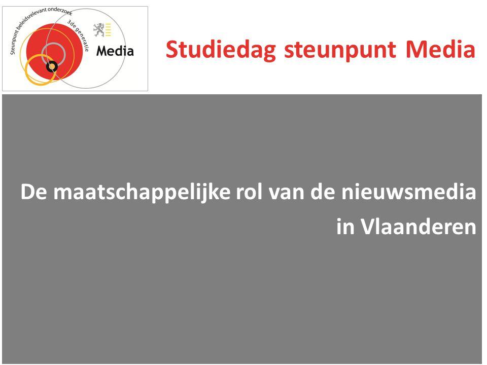 Studiedag steunpunt Media De maatschappelijke rol van de nieuwsmedia in Vlaanderen