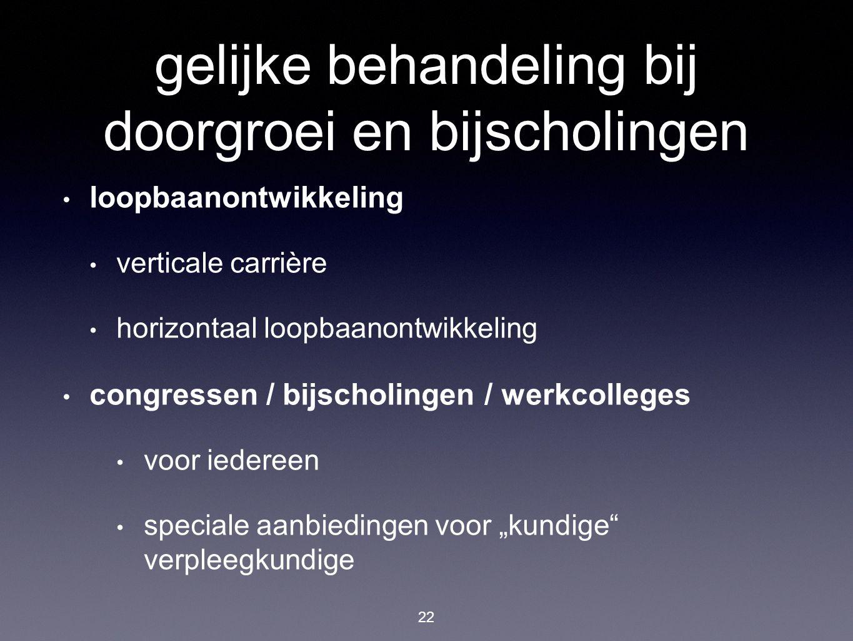 horizontaal loopbaanontwikkeling 23 stimulatie van deskundigheid  competentie classificeren / inschatten  jaargesprek / competentiegesprek  voorstel van verbijzondering gemotiveerder verpleegkundige verpleegkundige verblijft in werkomgeving