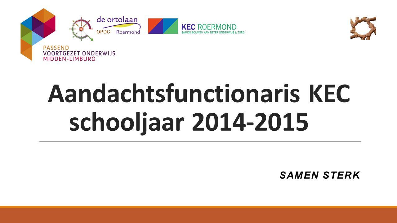 Aandachtsfunctionaris KEC schooljaar 2014-2015 SAMEN STERK OPDC