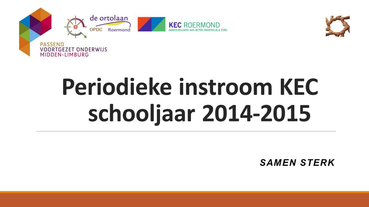Periodieke instroom KEC schooljaar 2014-2015 SAMEN STERK OPDC