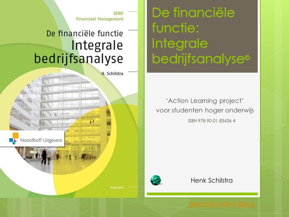 © 2014 Integrale bedrijfsanalyse 41 Opdracht 3.4 Activiteit Maak een uitgebreide analyse van de in paragraaf 3.2.4 omschreven activiteitskengetallen.