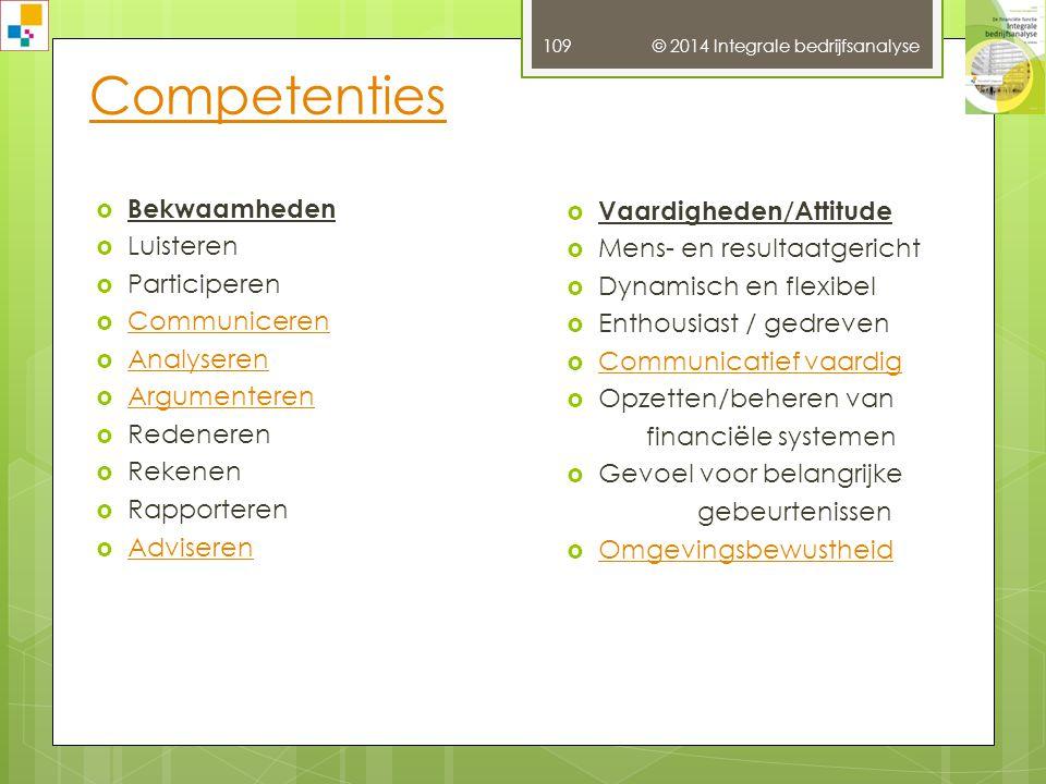 Risicomanagement bij RAI © 2014 Integrale bedrijfsanalyse 108 Bron: RAI jaarverslag 2013, p. 78