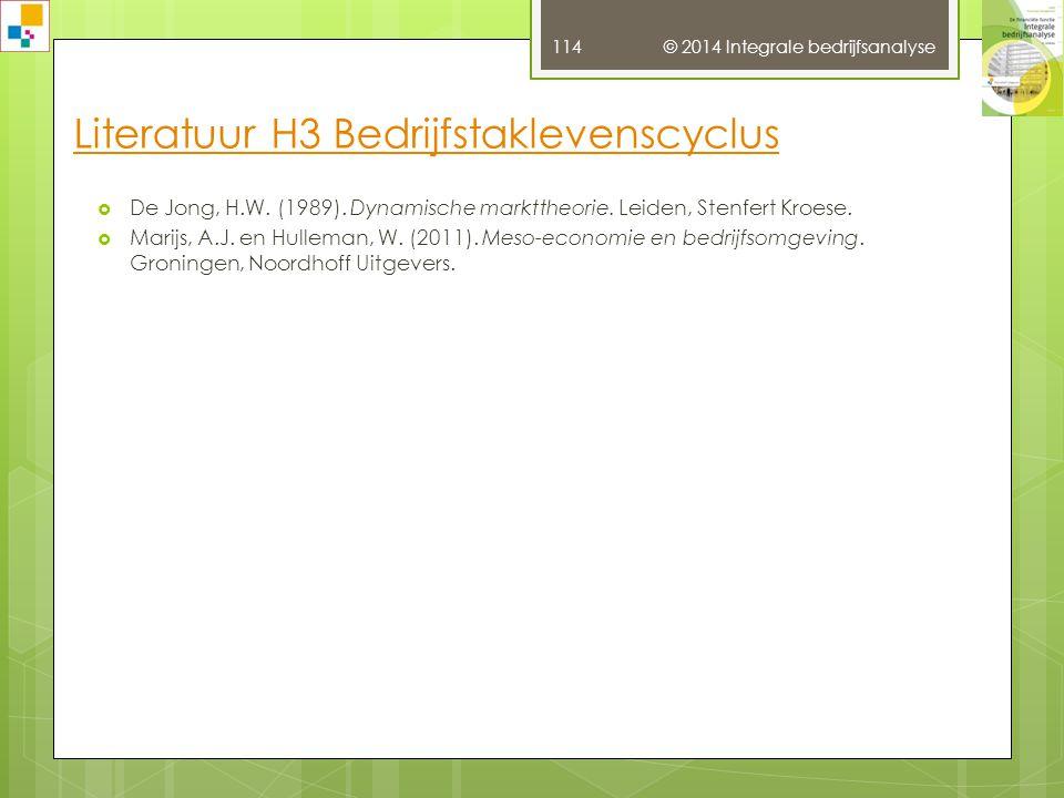 © 2014 Integrale bedrijfsanalyse 113  Heezen, A.W.W.