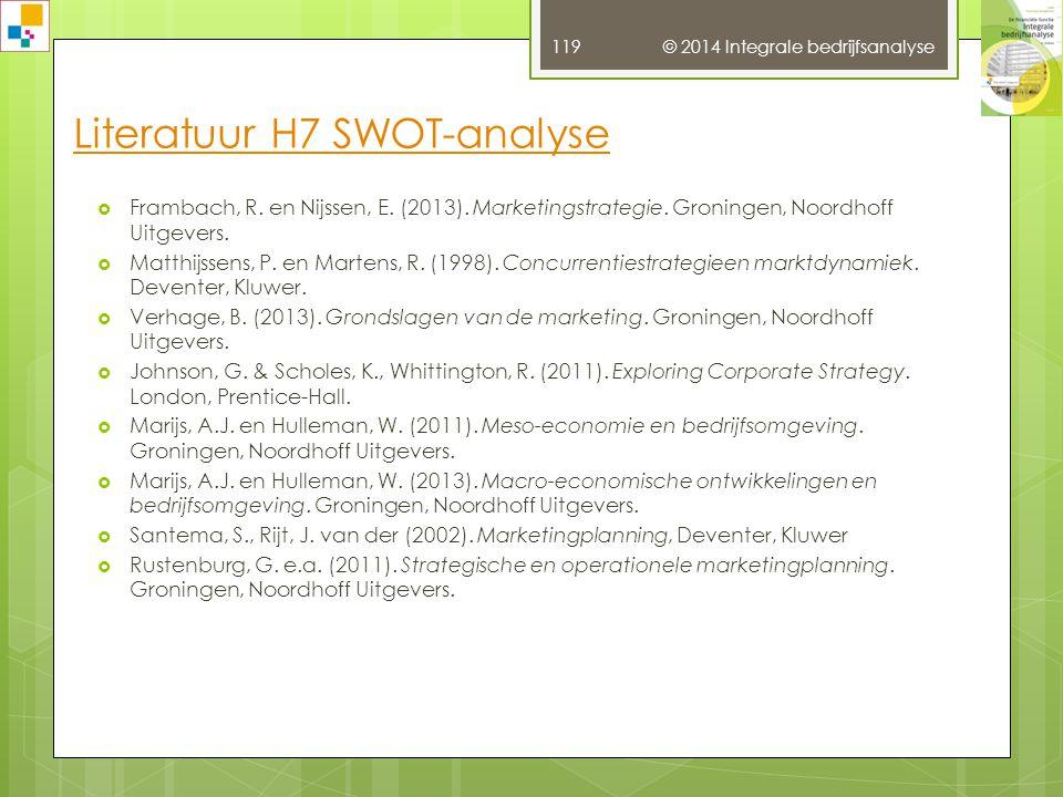 © 2014 Integrale bedrijfsanalyse 118  Heezen, A.W.W.