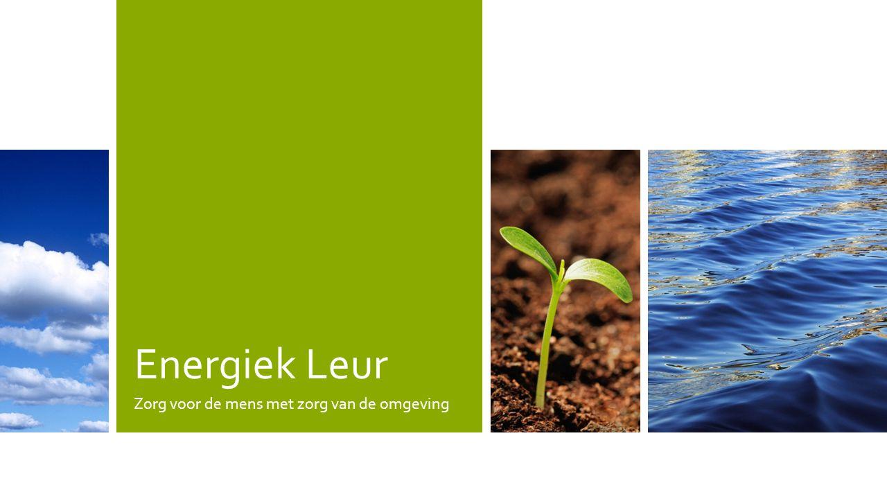 Energiek Leur Zorg voor de mens met zorg van de omgeving