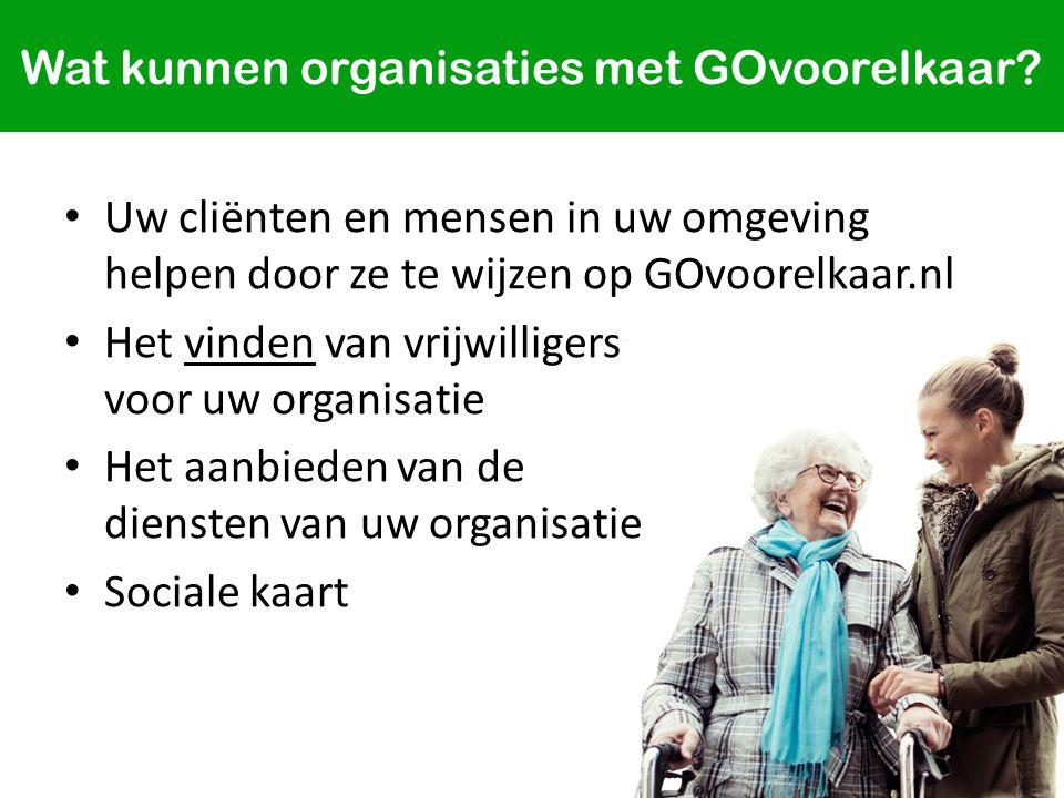 Wat kunnen organisaties met GOvoorelkaar.