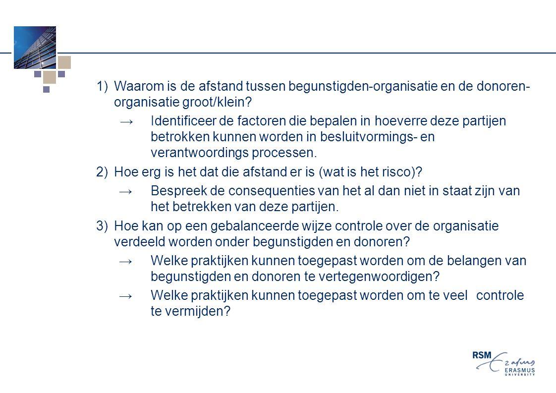 1)Waarom is de afstand tussen begunstigden-organisatie en de donoren- organisatie groot/klein.
